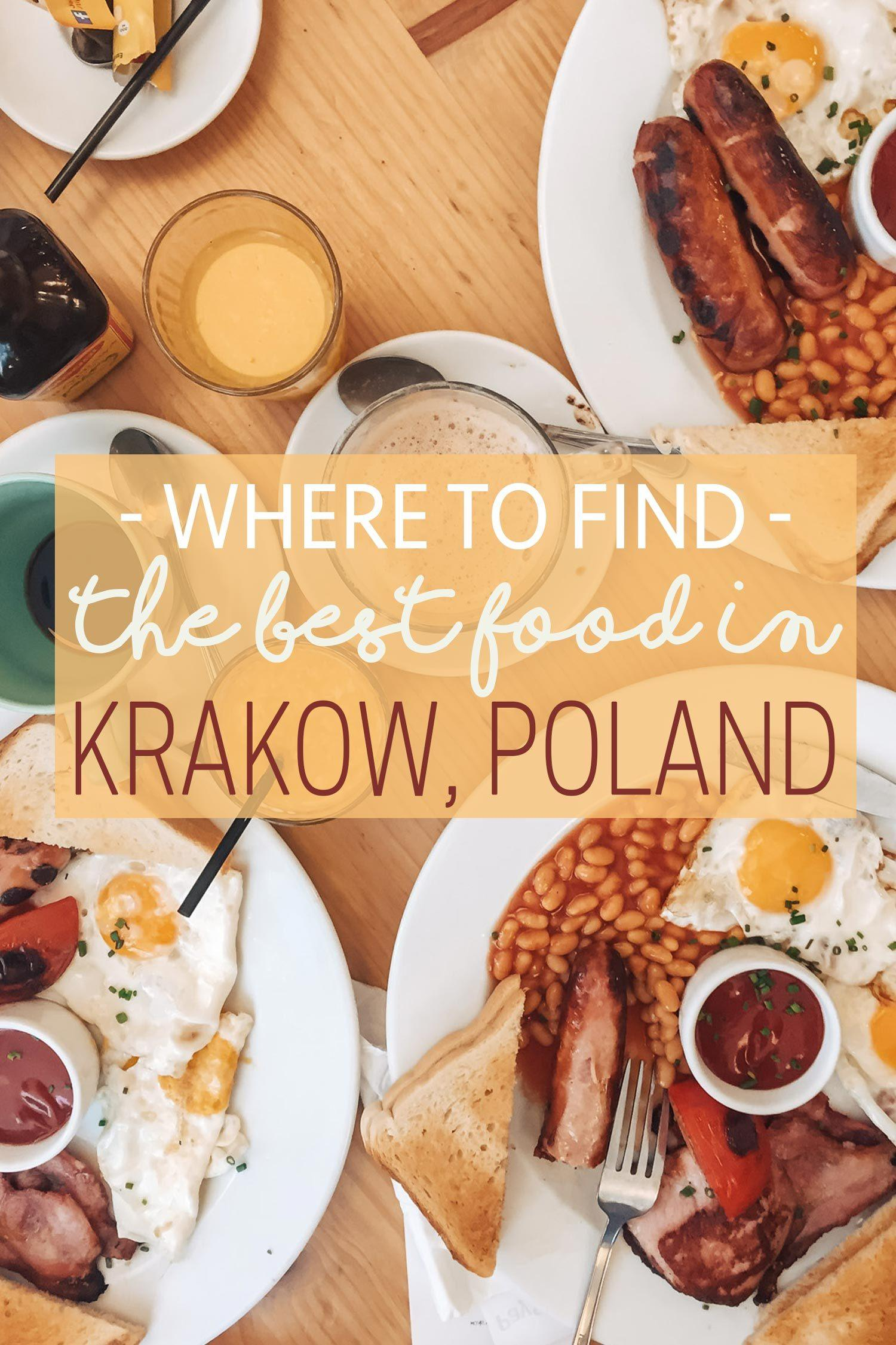 Where to Find the Best Food in Krakow