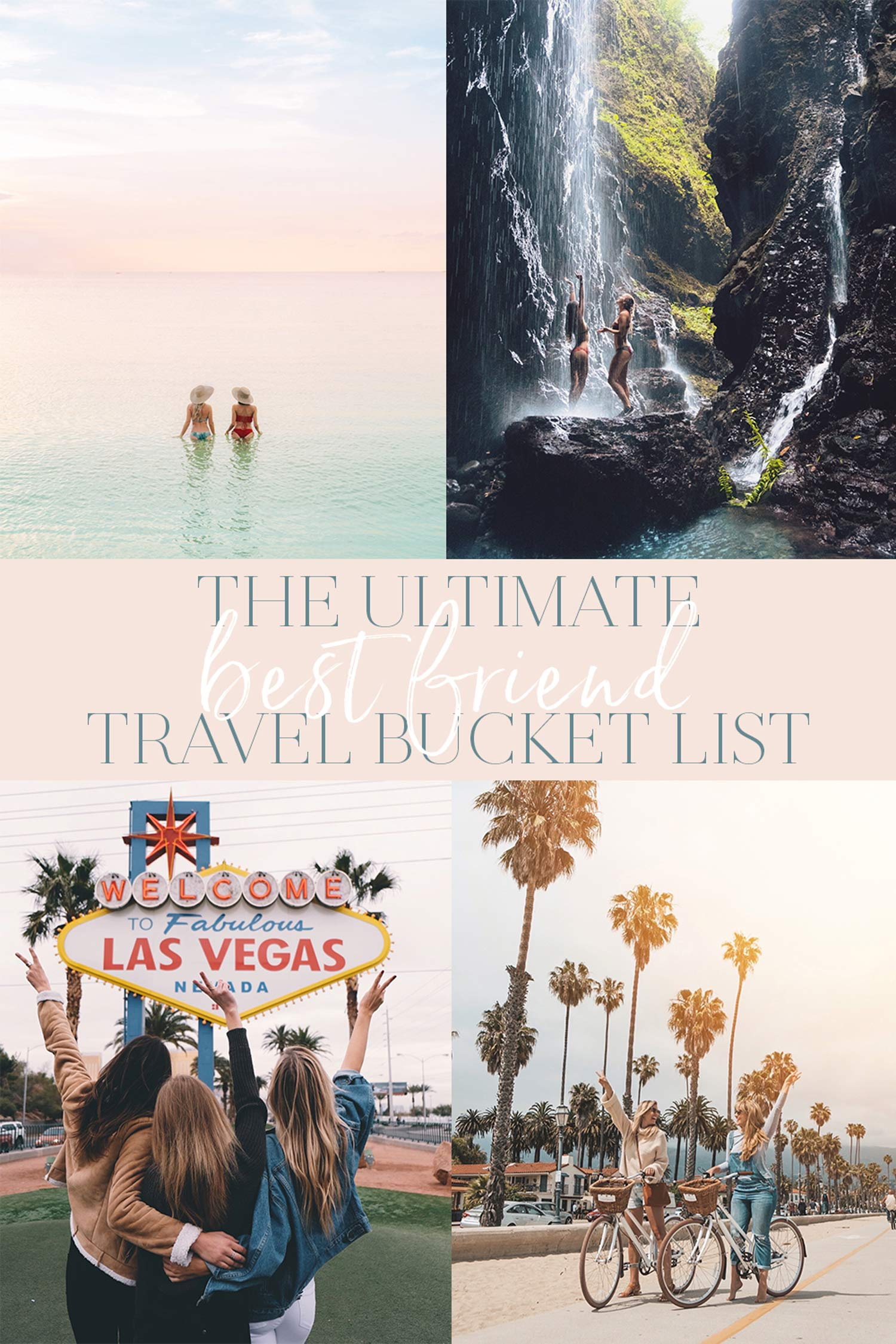 The Ultimate Best Friend Travel Bucket List