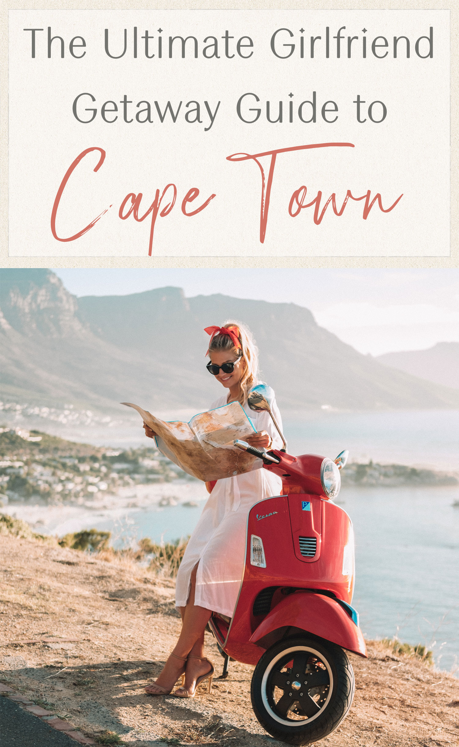 ultimate girlfriend getaway guide to cape town