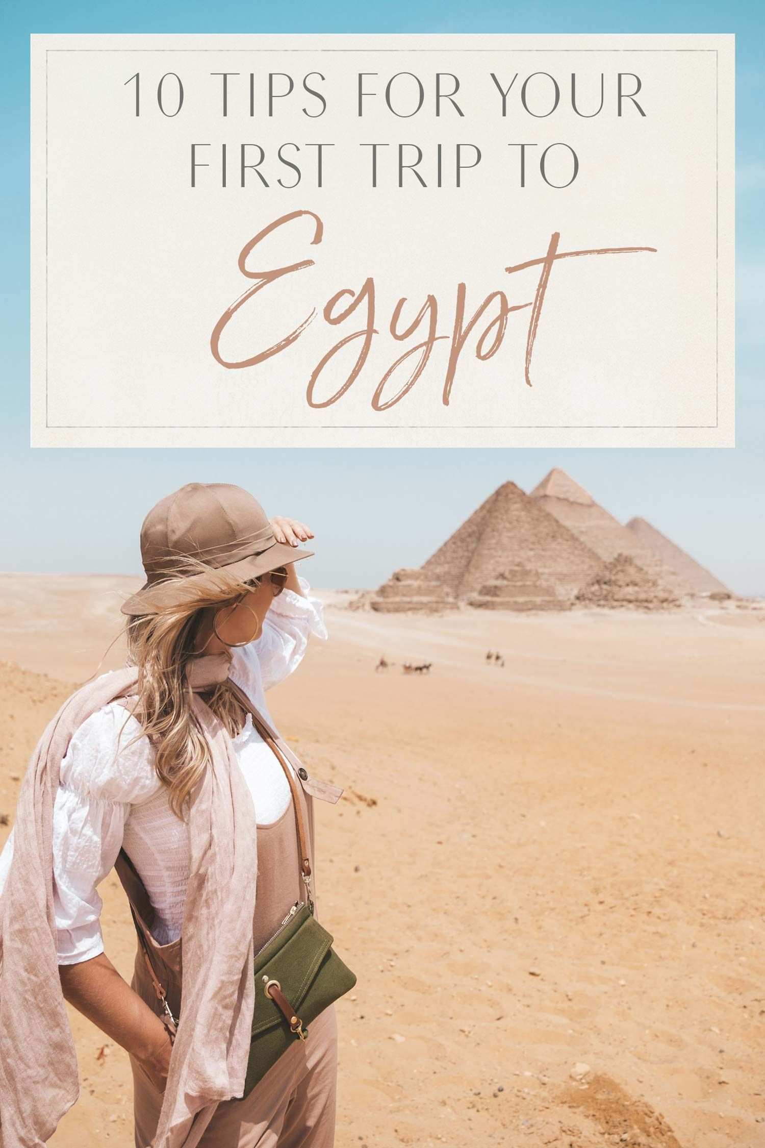 10 Tips for Your First Trip to Egypt