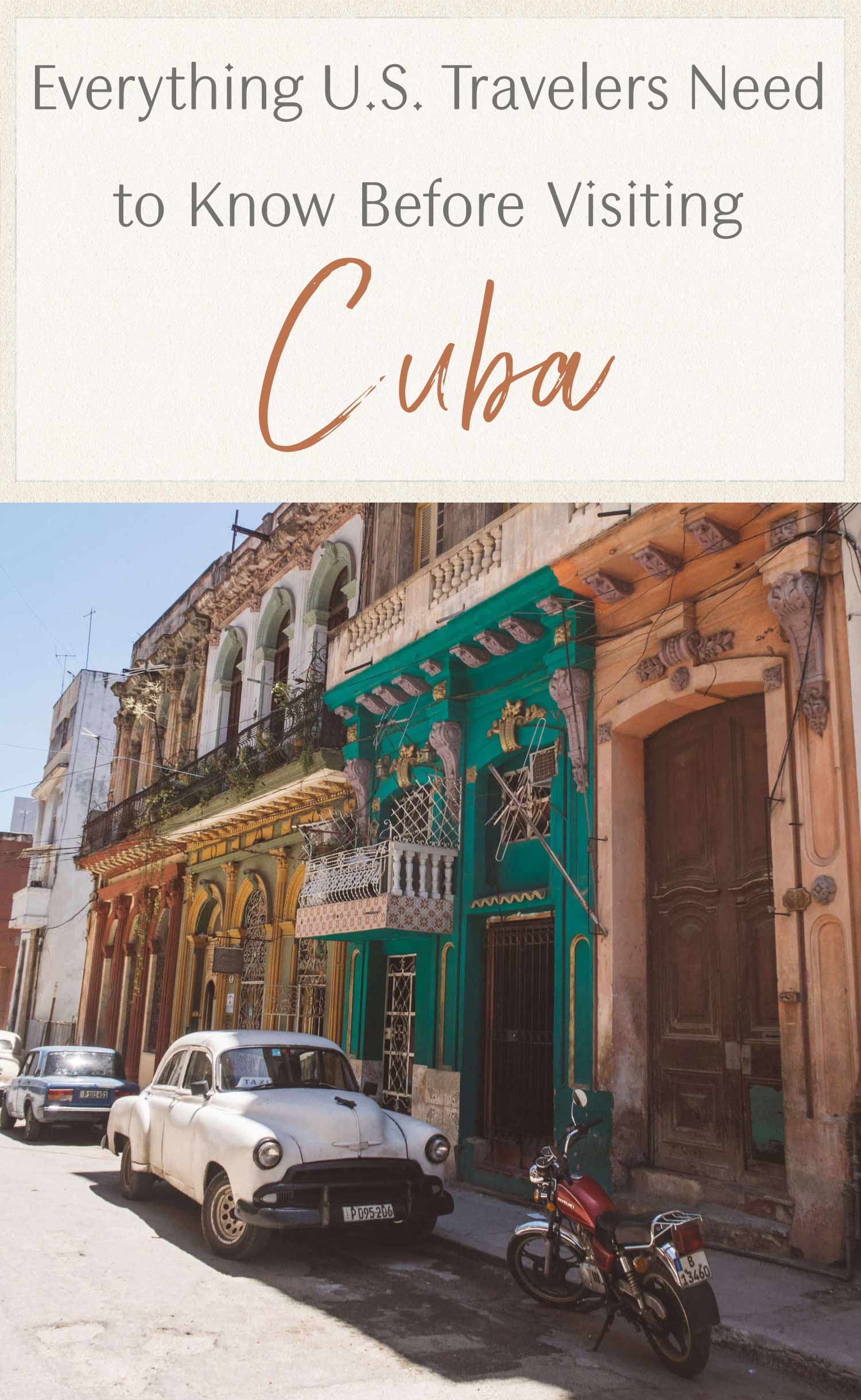 Everything U.S. Travelers Need to Know Before Visiting Cuba
