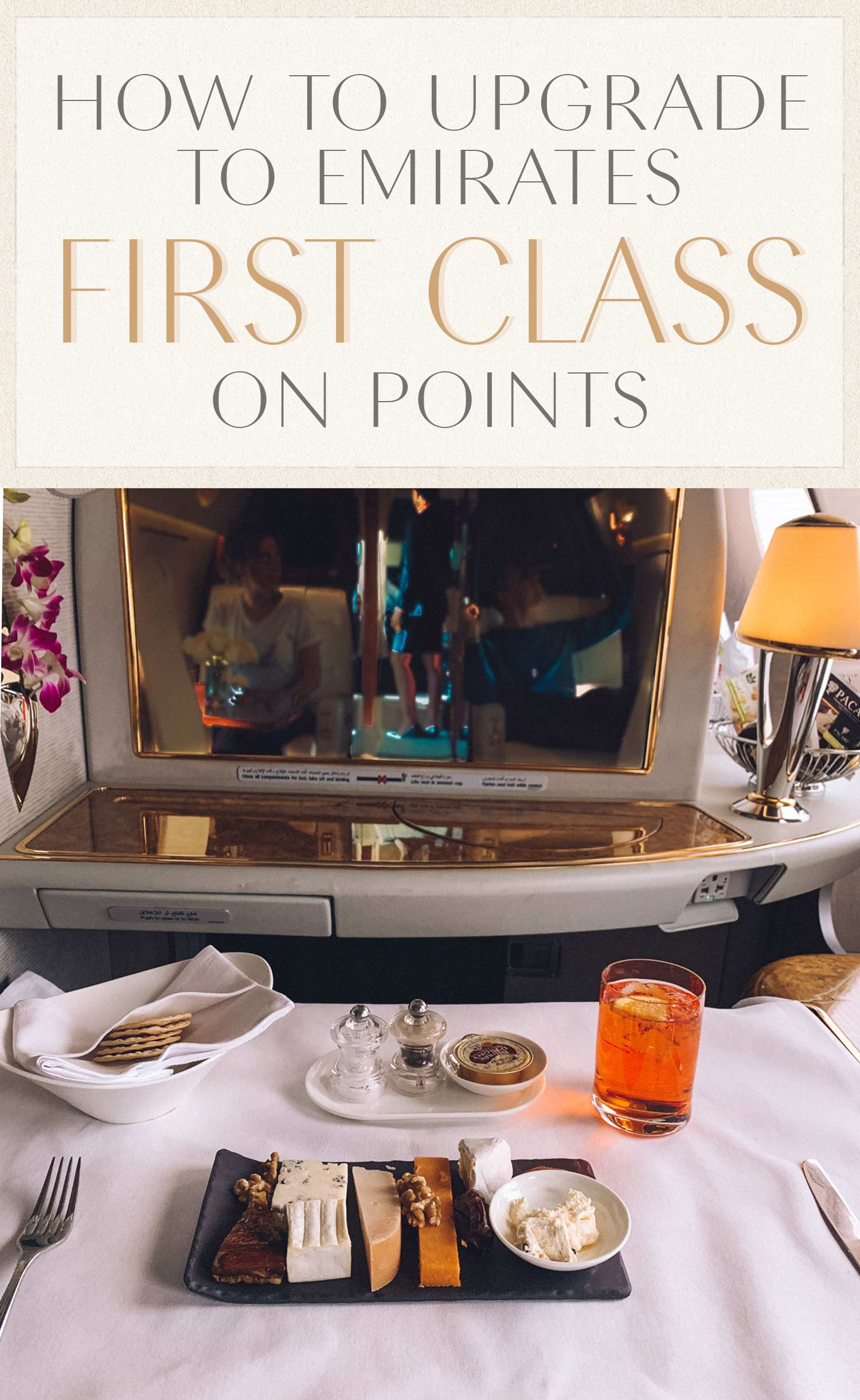 Upgrade to Emirates First Class
