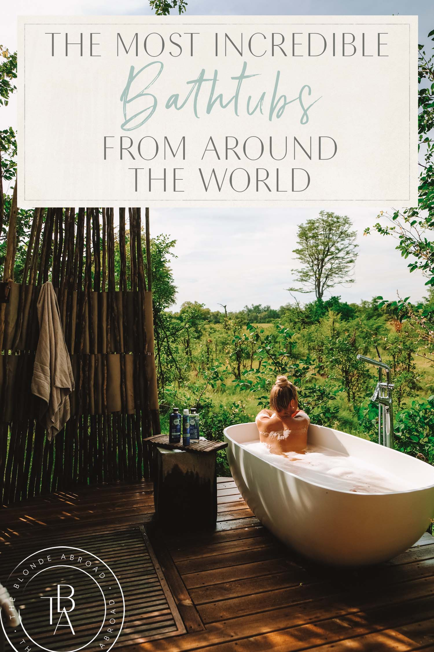 The Most Incredible Bathtubs Around the World