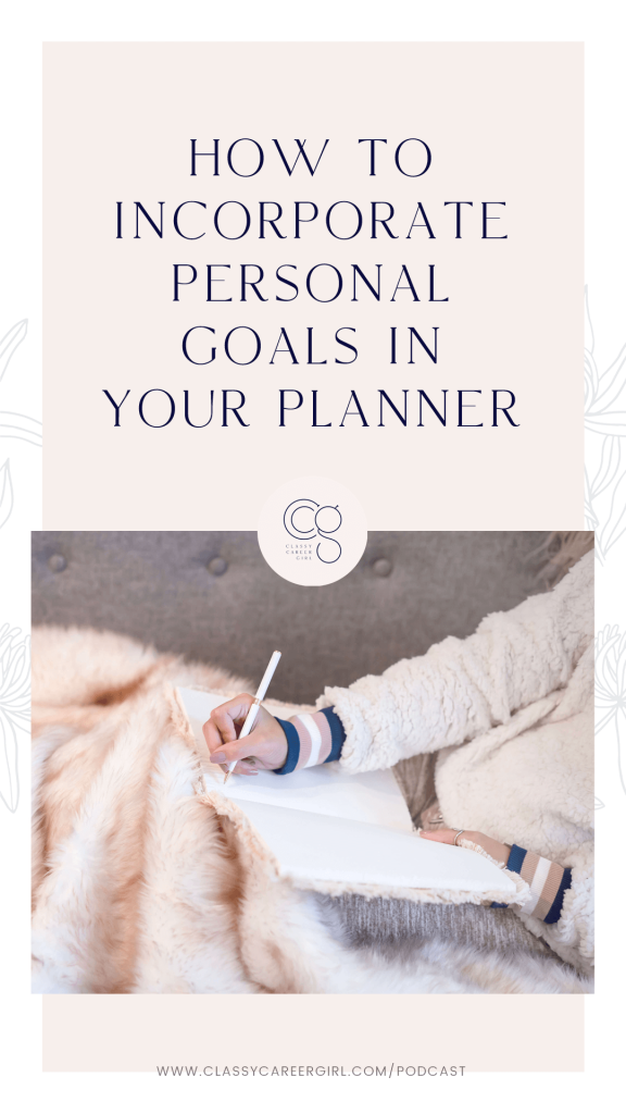 How To Incorporate Personal Goals In Your Planner IG Story