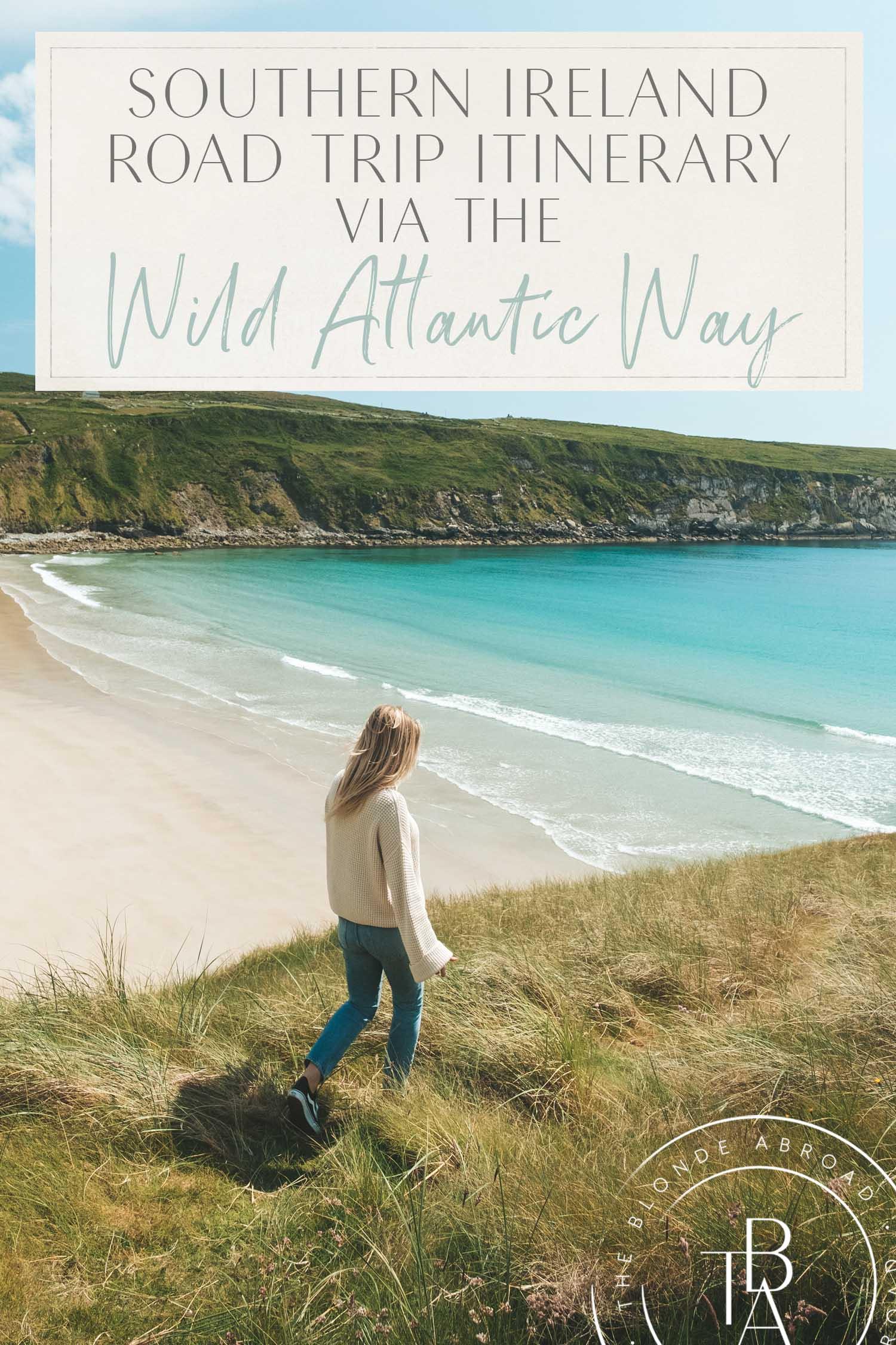 southern ireland road trip itinerary wild atlantic way