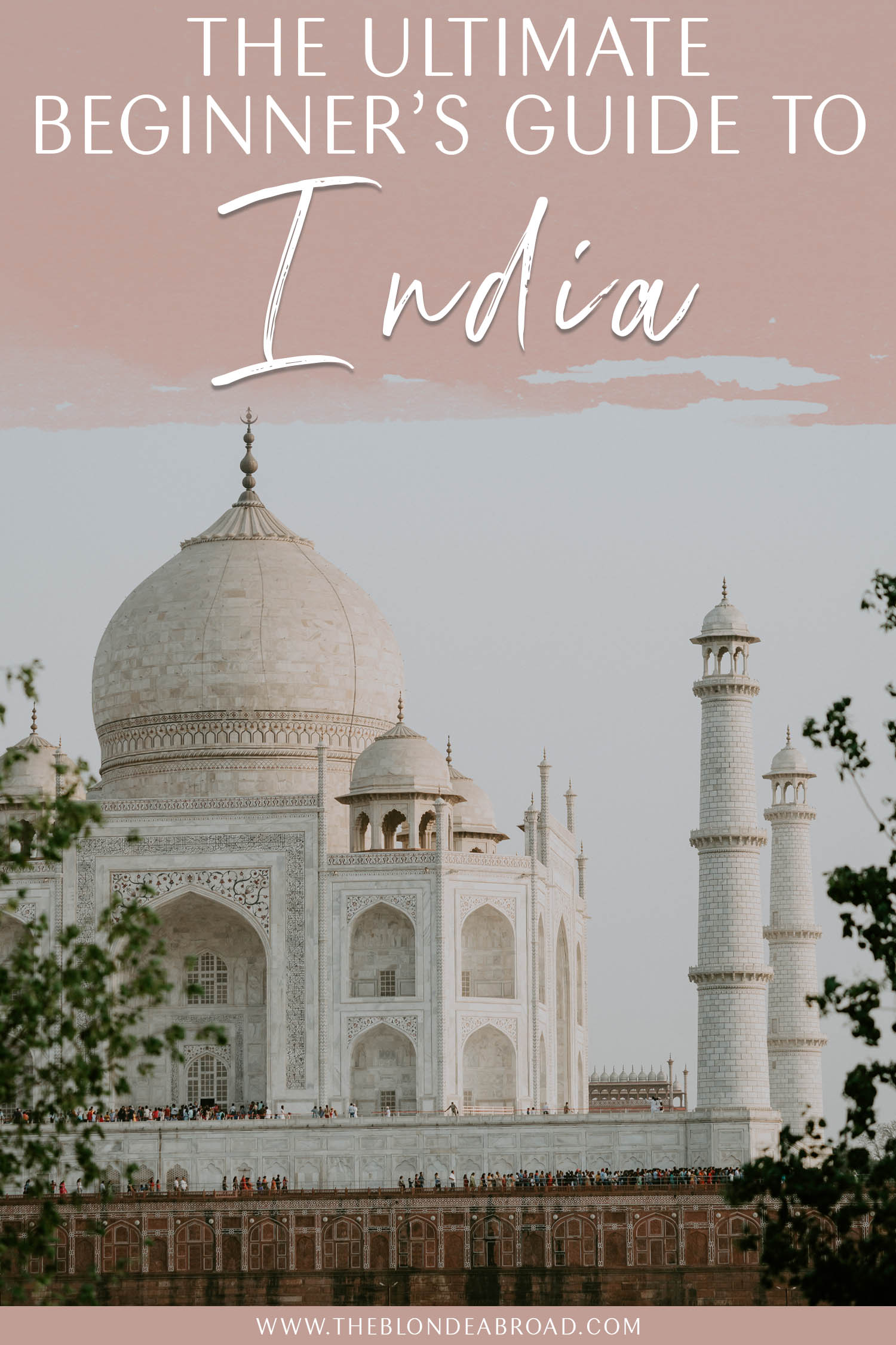 Beginners Guide to India