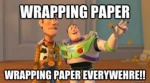 wrapping paper everywhere.jpg
